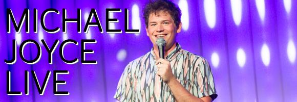 Michael Joyce Live