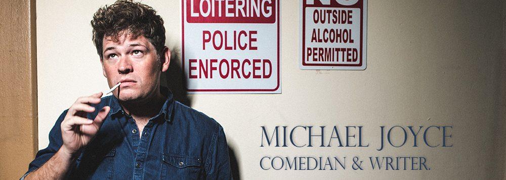 Michael Joyce.